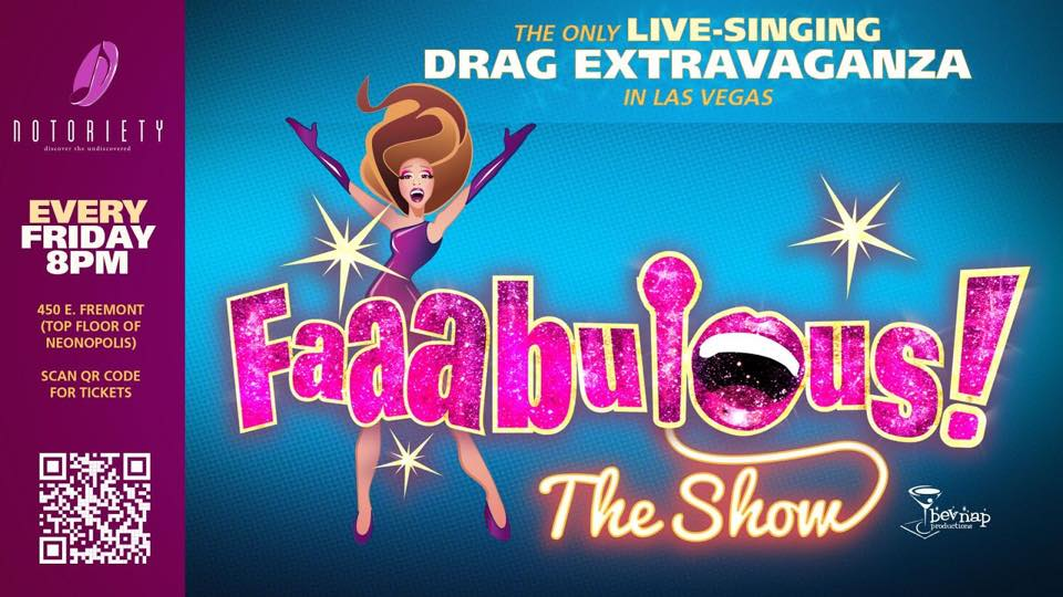 Drag and Drop the Mic for 'FAAABULOUS! The Show' at NOTORIETY LIVE