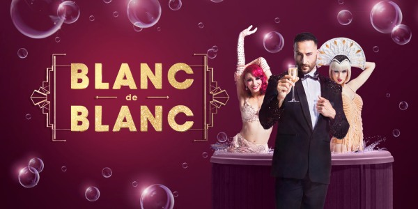 International Hit 'Blanc de Blanc' Pops a Cork at Sahara